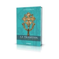 2.LA TRADITION, un ART DE...