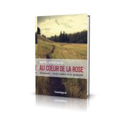 4.AU COEUR DE LA ROSE,...